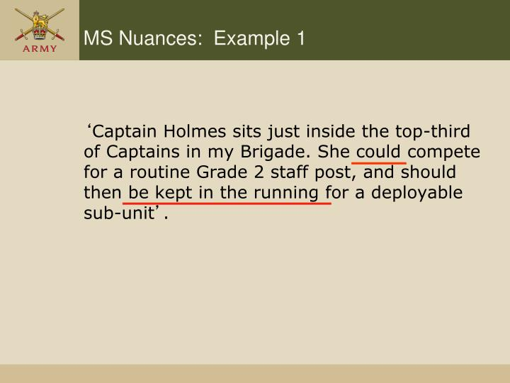 MS Nuances:  Example 1