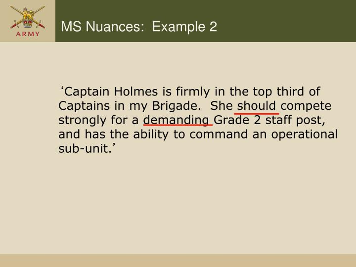 MS Nuances:  Example 2