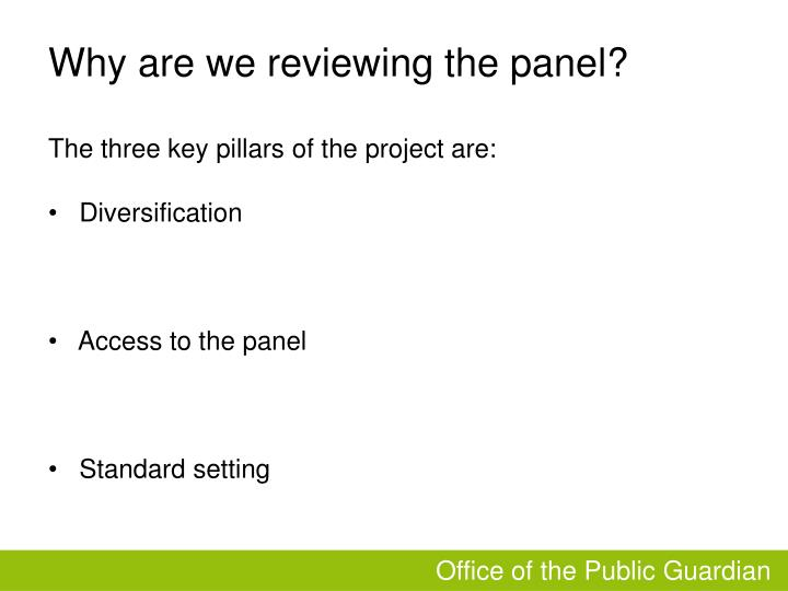 Why are we reviewing the panel?