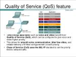 quality of service qos feature