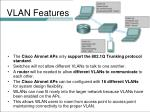 vlan features