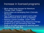 increase in licensed programs