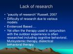 lack of research