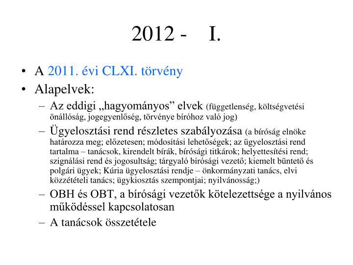 2012 -    I.
