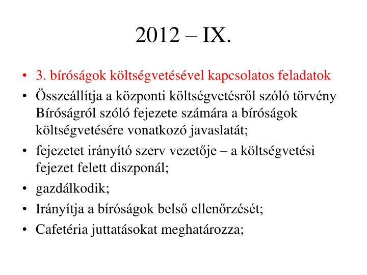 2012 – IX.