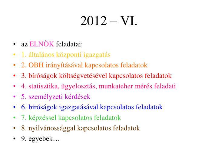 2012 – VI.