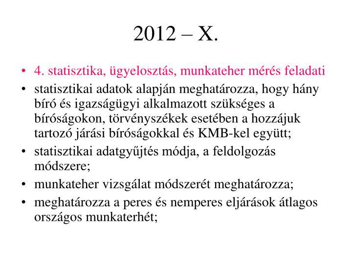 2012 – X.
