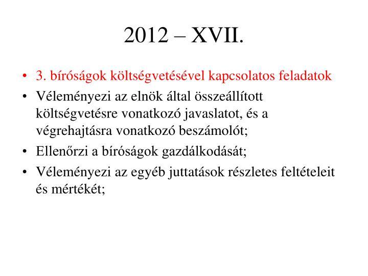 2012 – XVII.
