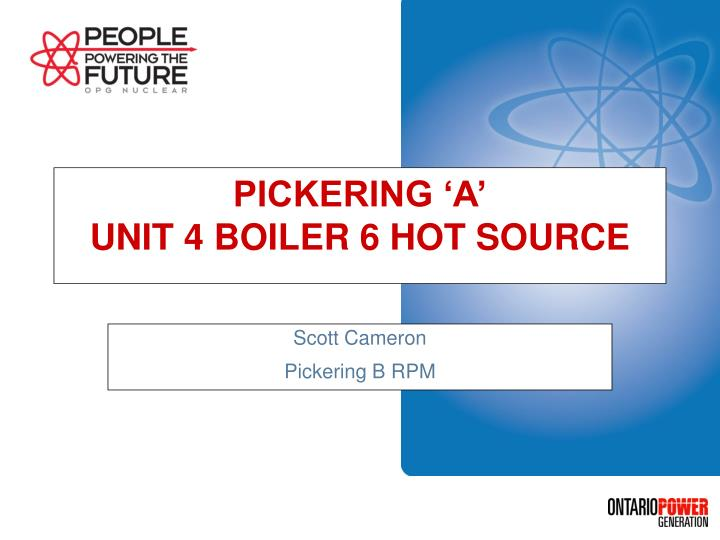 pickering a unit 4 boiler 6 hot source