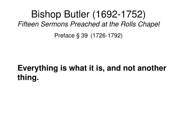 Bishop Butler (1692-1752)
