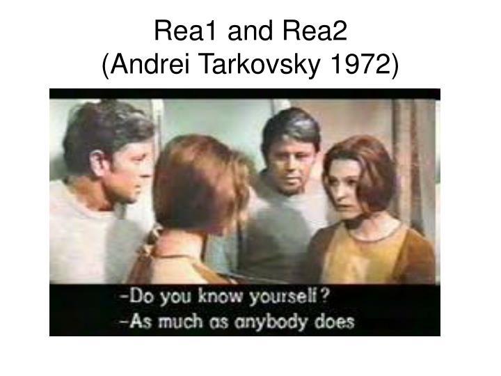 Rea1 and Rea2