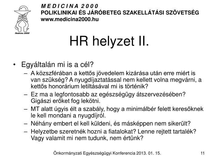 HR helyzet II.