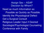 assign sex asap decision by whom