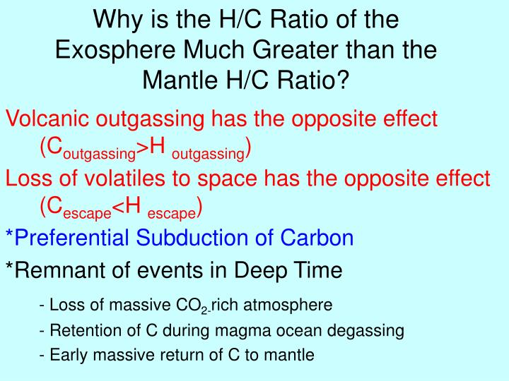 Why is the H/C Ratio of the Exosphere Much Greater than the Mantle H/C Ratio?