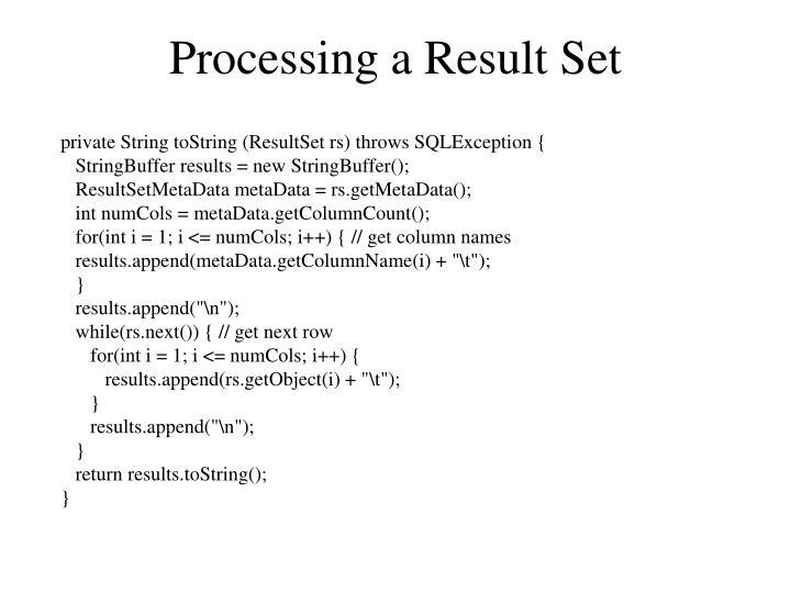 Processing a Result Set