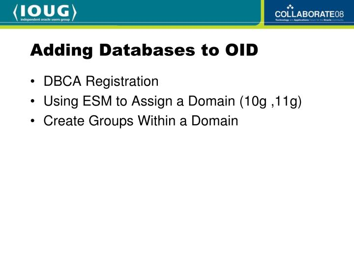 Adding Databases to OID