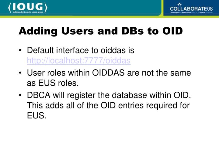 Adding Users and DBs to OID