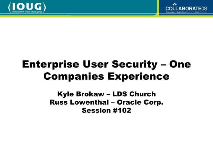 kyle brokaw lds church russ lowenthal oracle corp session 102