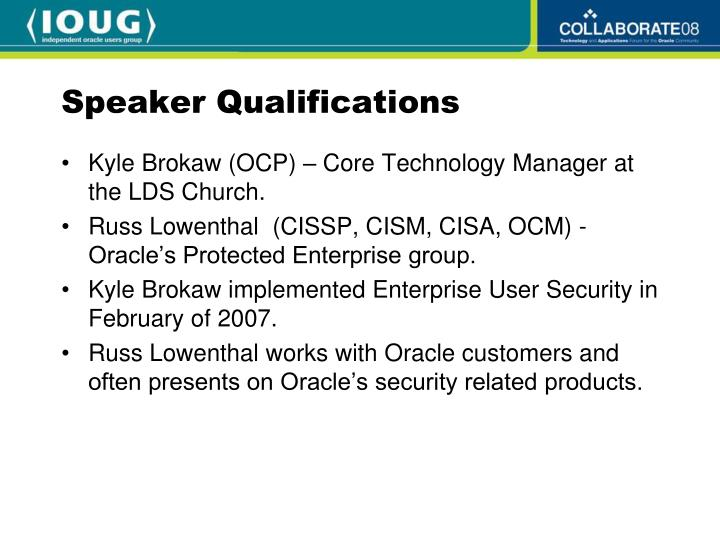 Speaker Qualifications