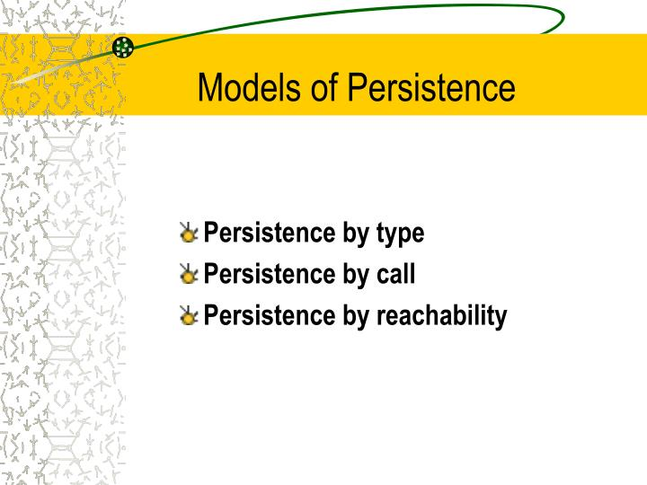 Models of Persistence