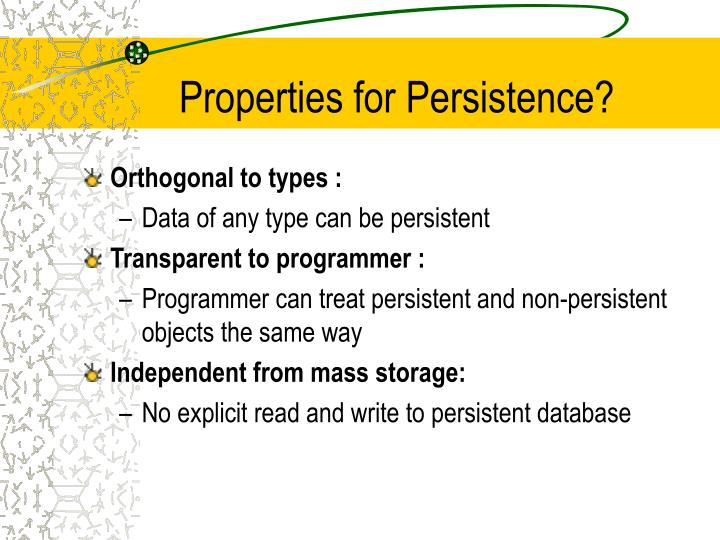 Properties for Persistence?