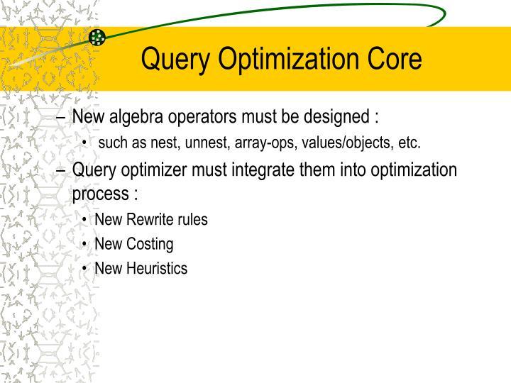 Query Optimization Core