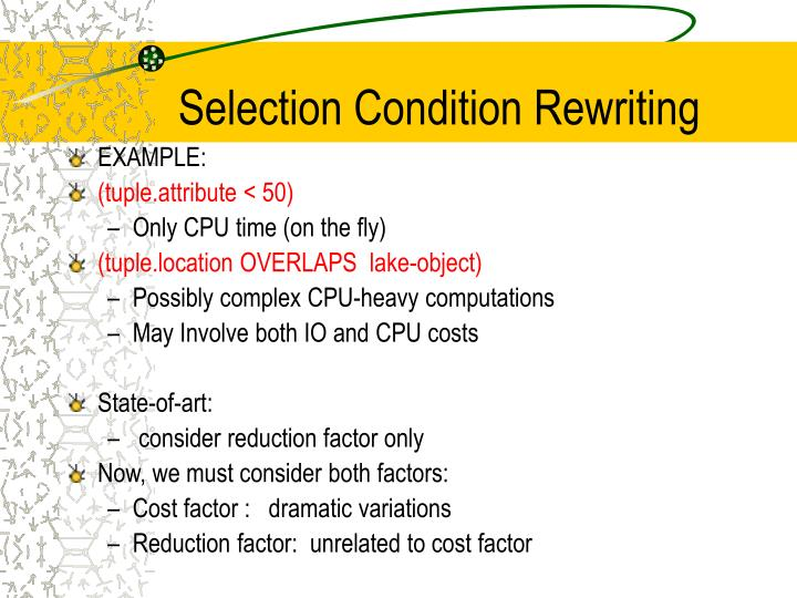Selection Condition Rewriting