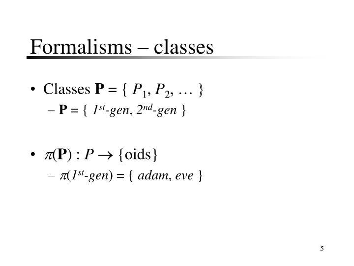 Formalisms – classes
