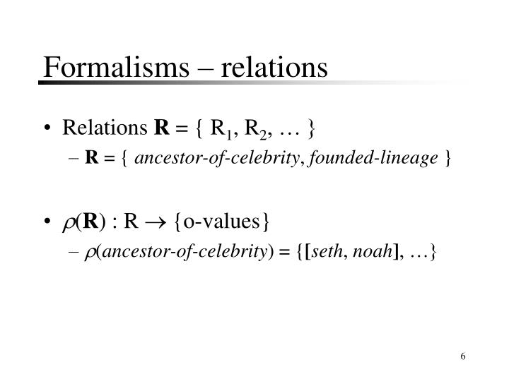 Formalisms – relations
