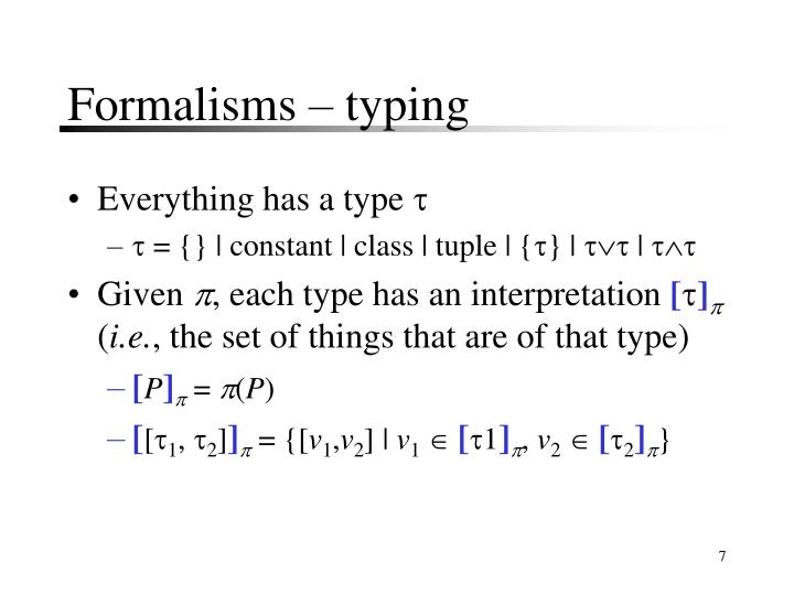 Formalisms – typing