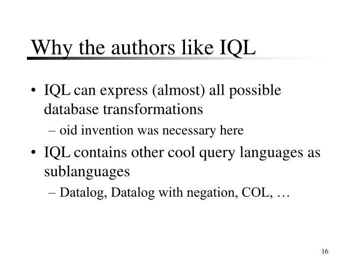 Why the authors like IQL