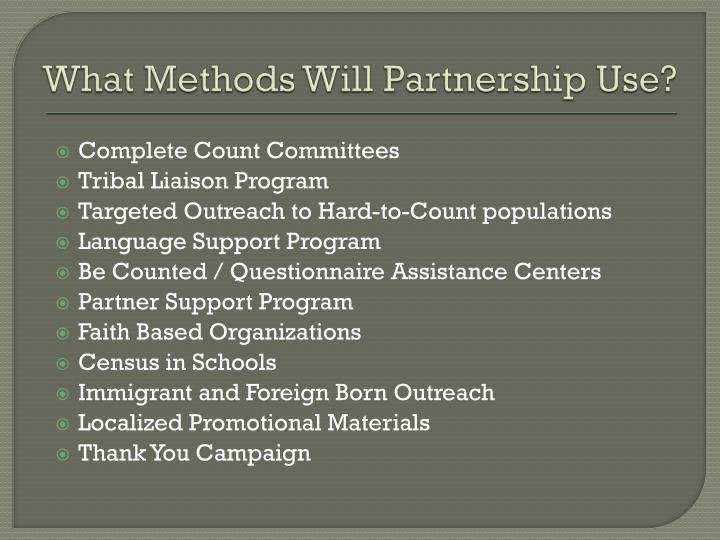 What Methods Will Partnership Use?