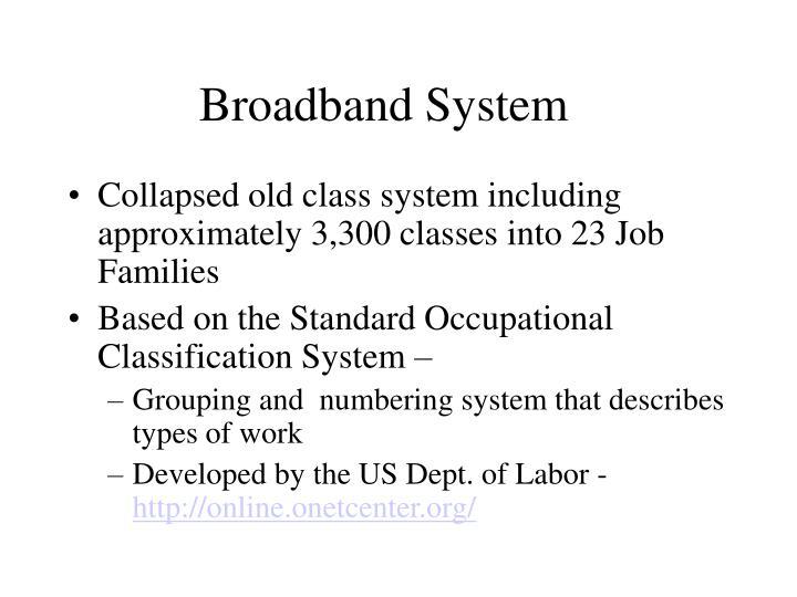 Broadband System