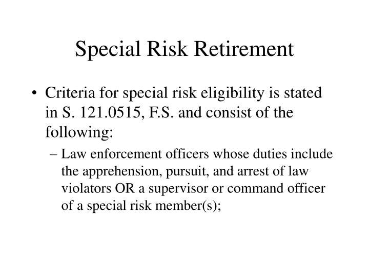 Special Risk Retirement