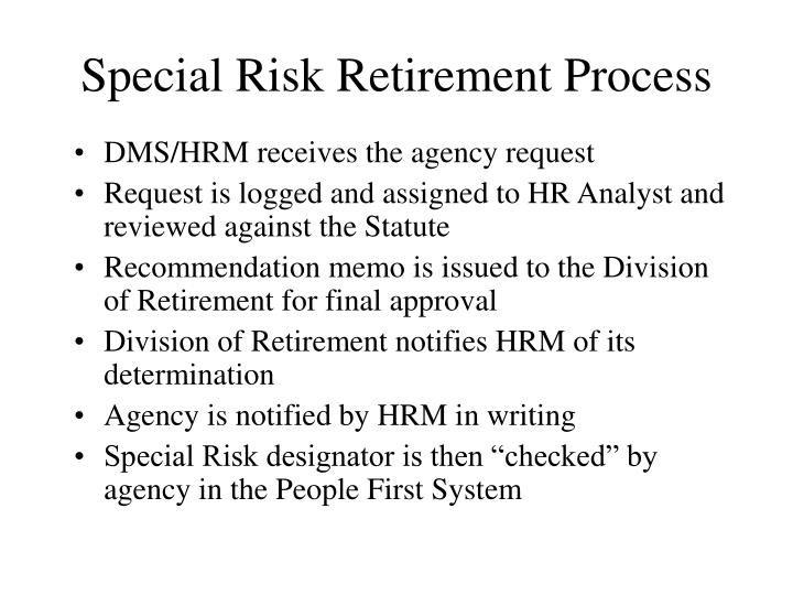 Special Risk Retirement Process