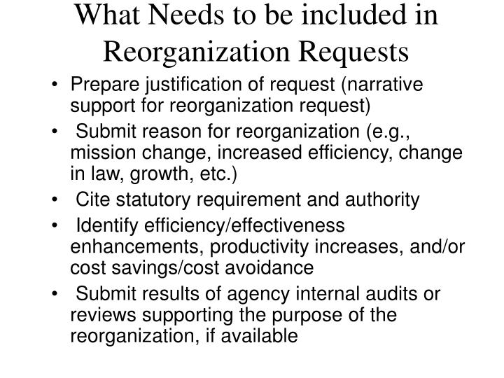 What Needs to be included in Reorganization Requests