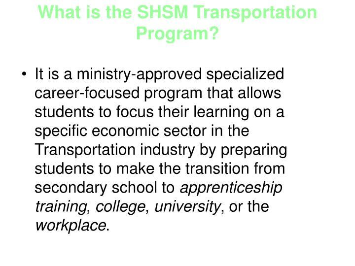 What is the SHSM Transportation Program?