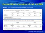 elevated bsa is a predictor of cac not bmi