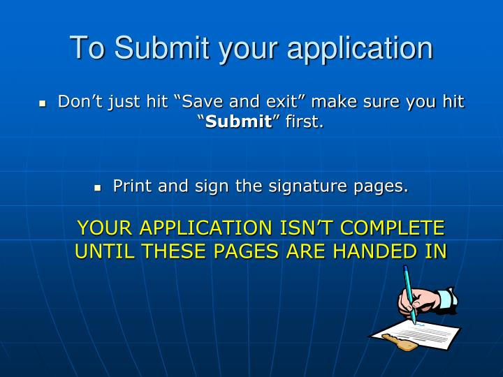 To Submit your application