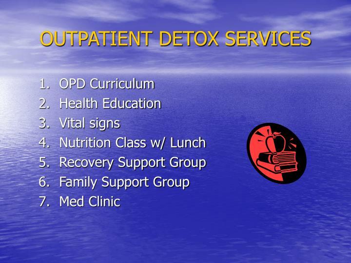 OUTPATIENT DETOX SERVICES