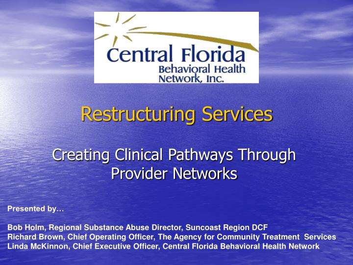 Restructuring Services