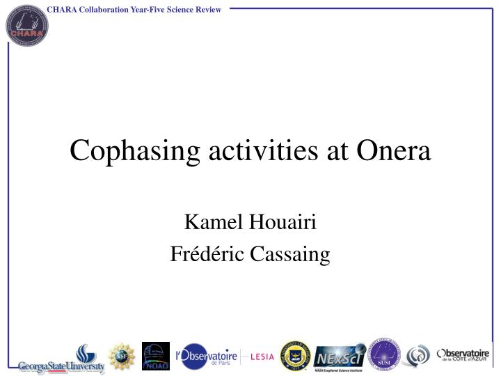 Cophasing activities at Onera