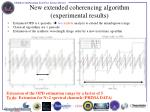 new extended coherencing algorithm experimental results