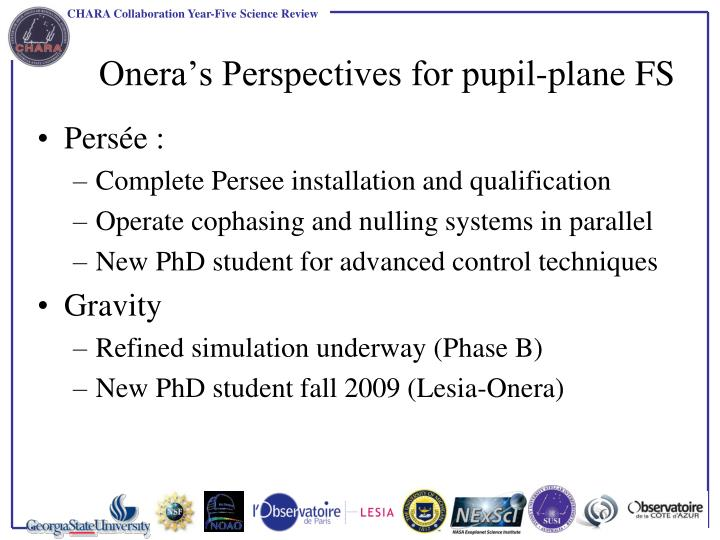 Onera's Perspectives for pupil-plane FS