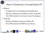 onera s perspectives for pupil plane fs