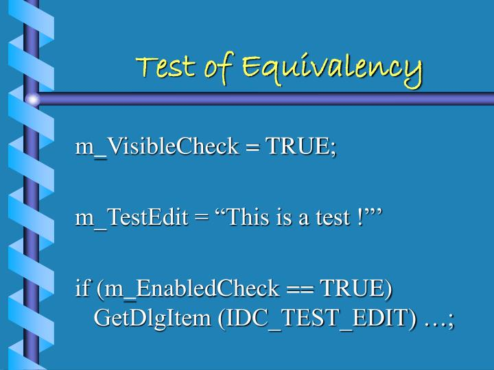 Test of Equivalency