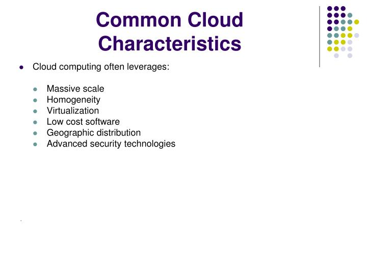 Common Cloud Characteristics