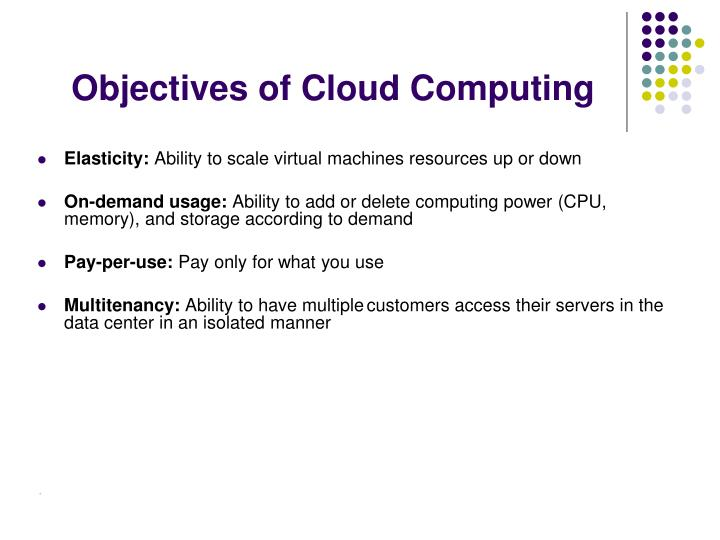 Objectives of cloud computing