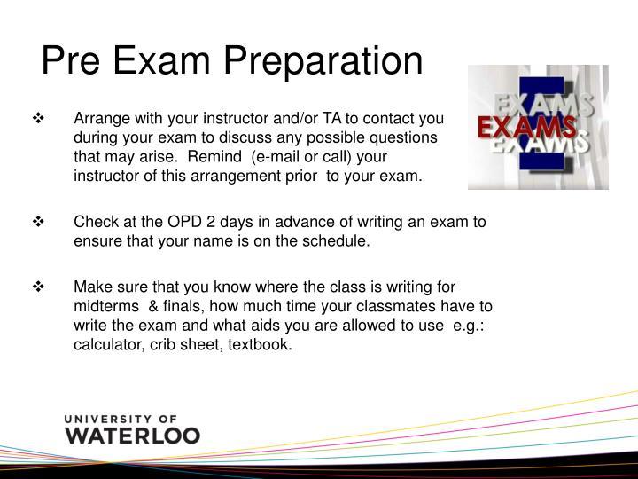 Pre Exam Preparation