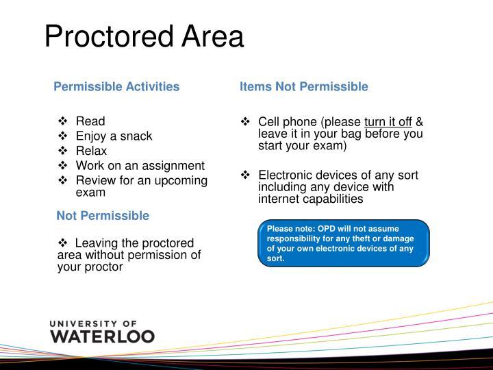 Proctored Area